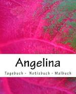 Angelina - Tagebuch - Notizbuch - Malbuch