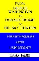From George Washington to Donald Trump to Hillary Clinton