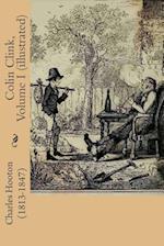 Colin Clink, Volume I (Illustrated)