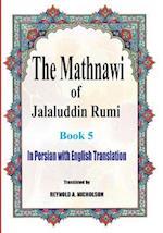 The Mathnawi of Jalaluddin Rumi
