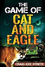 The Game of Cat and Eagle