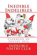 Inedible Indelibles B/W