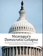 Nicaragua's Democratic Collapse