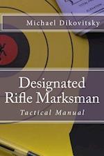 Designated Rifle Marksman
