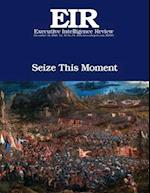Seize This Moment