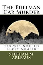 The Pullman Car Murder