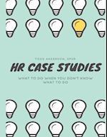 HR Case Studies....