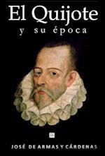 El Quijote y Su Epoca