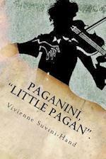 Paganini, Little Pagan.