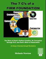 The 7 C's of a Firm Foundation