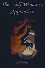 The Wolf Woman's Apprentice