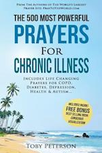 Prayer the 500 Most Powerful Prayers for Chronic Illness