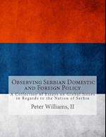 A Collection of Essays on Global Issues in Regards to the Nation of Serbia