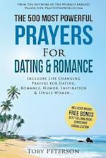 Prayer the 500 Most Powerful Prayers for Dating & Romance