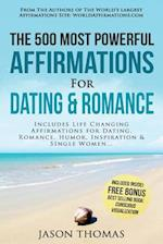 Affirmation the 500 Most Powerful Affirmations for Dating & Romance