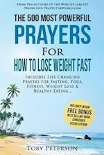 Prayer the 500 Most Powerful Prayers for How to Lose Weight Fast