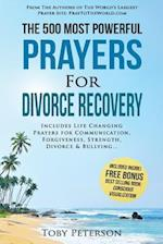 Prayer the 500 Most Powerful Prayers for Divorce Recovery