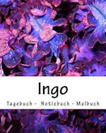 Ingo - Tagebuch - Notizbuch - Malbuch