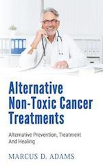 Alternative Non-Toxic Cancer Treatments