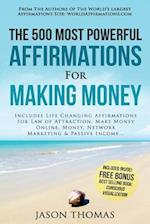 Affirmation the 500 Most Powerful Affirmations for Making Money