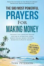 Prayer the 500 Most Powerful Prayers for Making Money