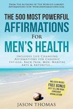 Affirmation - The 500 Most Powerful Affirmations for Men's Health