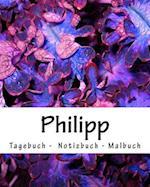 Philipp - Tagebuch - Notizbuch - Malbuch