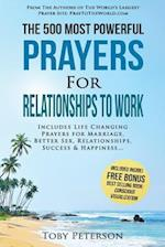 Prayer the 500 Most Powerful Prayers for Relationships to Work