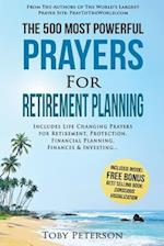 Prayer - The 500 Most Powerful Prayers for Retirement Planning