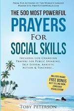 Prayer the 500 Most Powerful Prayers for Social Skills