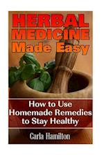 Herbal Medicine Made Easy