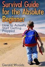 Survival Guide for the Absolute Beginner
