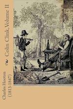 Colin Clink, Volume II