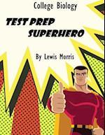 College Biology Test Prep Superhero