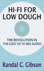 Hi-Fi for Low Dough