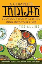 A Complete Indian Cookbook That Will Bring India Into Your Lives