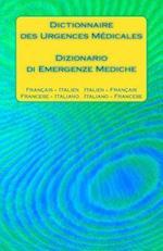 Dictionnaire Des Urgences Medicales / Dizionario Di Emergenze Mediche
