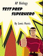 AP Biology Test Prep Superhero