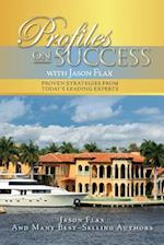 Profiles on Success with Jason Flax