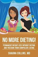 No More Dieting!