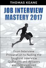 Job Interview Mastery 2017