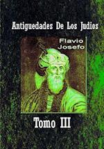 Antiguedades de Los Judios Tomo III