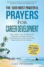 Prayer the 1000 Most Powerful Prayers for Career Development