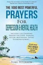 Prayer - The 1000 Most Powerful Prayers for Depression & Mental Health