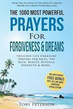 Prayer the 1000 Most Powerful Prayers for Forgiveness & Dreams