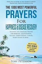 Prayer the 1000 Most Powerful Prayers for Happiness & Disease Recovery