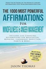 Affirmation - The 1000 Most Powerful Affirmations for Mindfulness & Anger Management