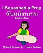 I Squashed a Frog