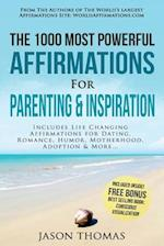 Affirmation the 1000 Most Powerful Affirmations for Parenting & Inspiration
