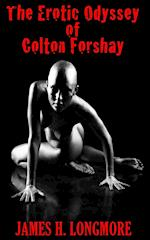 The Erotic Odyssey of Colton Forshay